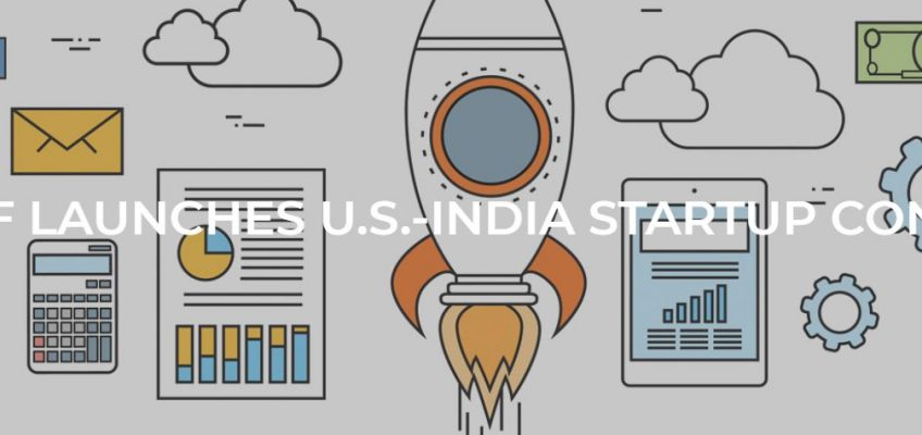 USISPF LAUNCHES U.S.-INDIA STARTUP CONNECT